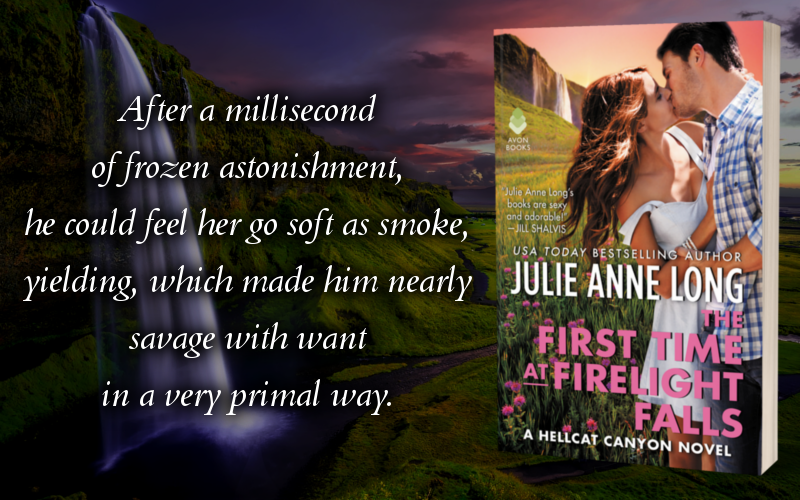 The First Time at Firelight Falls by Julie Anne Long - Promo Graphic 3